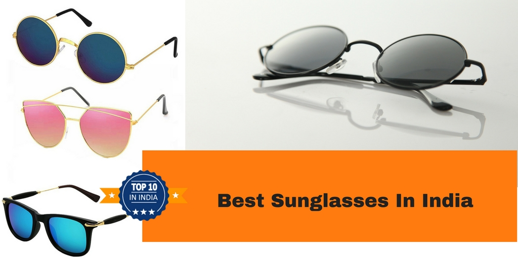 c2105857df6 Top 10 Best Sunglasses in India 2019 - Top 10 In India - Only The ...