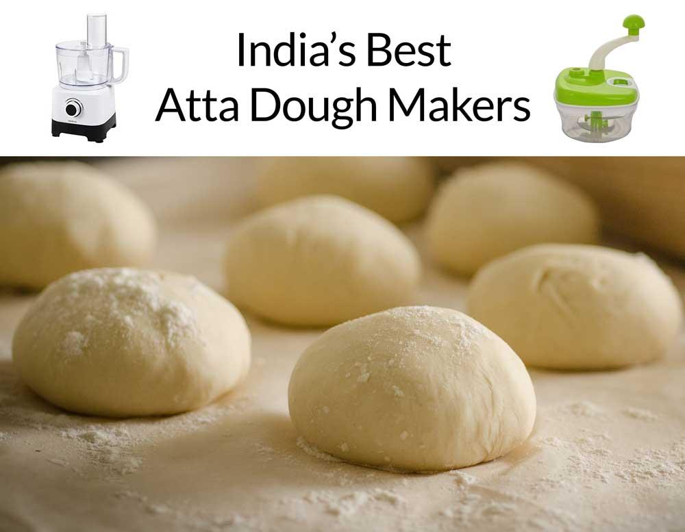 Top 10 Best Atta Dough Makers In India 2019 Top 10 In