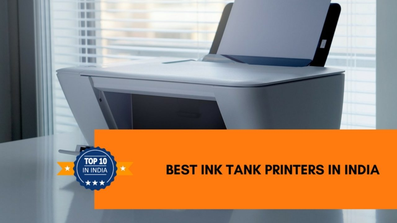 Top 10 Best Ink Tank Printers in India 2019 - Top 10 In India - Only