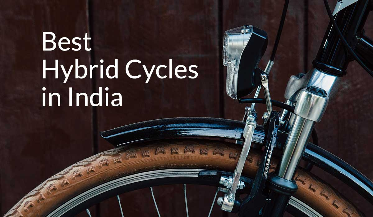 Top 10 Best Hybrid Cycles in India 2019 – Choose the right